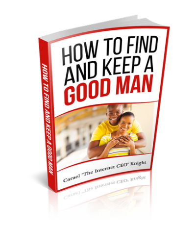how to find and keep a good man